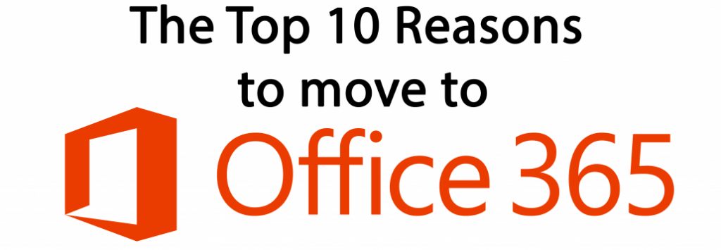 Top 10 Reasons for O365 1030x357 1024x355 - Top 10 Reasons to Move to Office 365